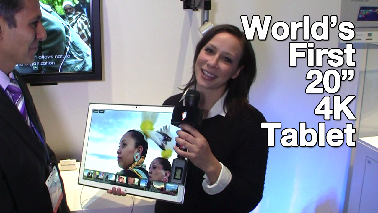 "World's First 20"" 4K Tablet"