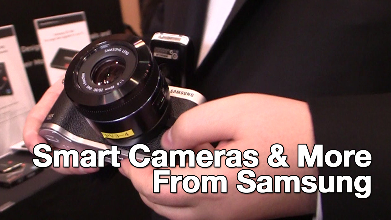 Samsung Cameras and More