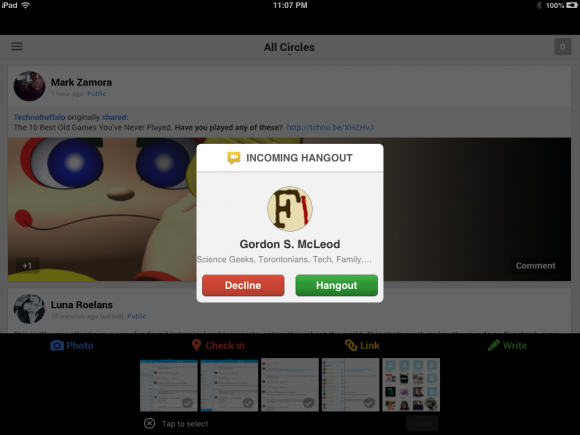 When you recieve a Google Hangout request, you'll know about it on any platform.
