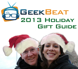 2013 geekbeat gift guide
