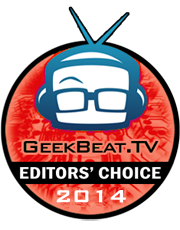 GeekBeatTV Editors Choice 2014
