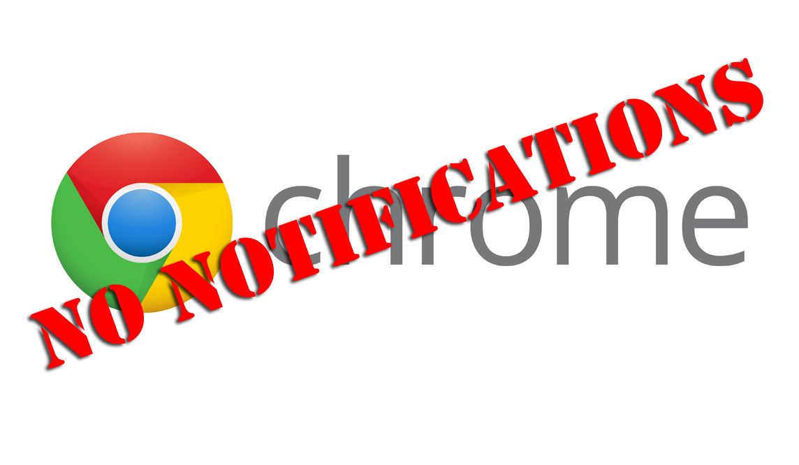 Chrome-No Notifications