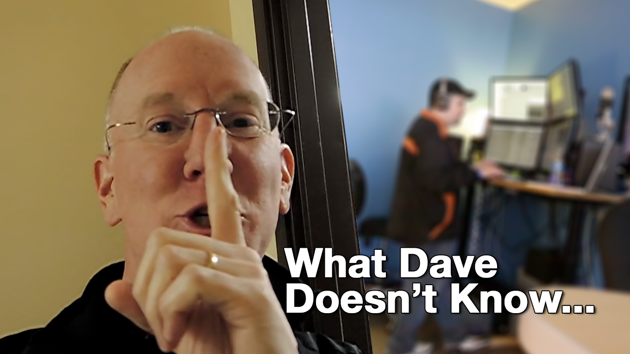 What Dave Doesn't Know