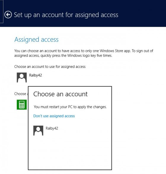 2 - Don't use assigned access